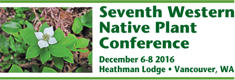 Seventh Western Native Plant Conference